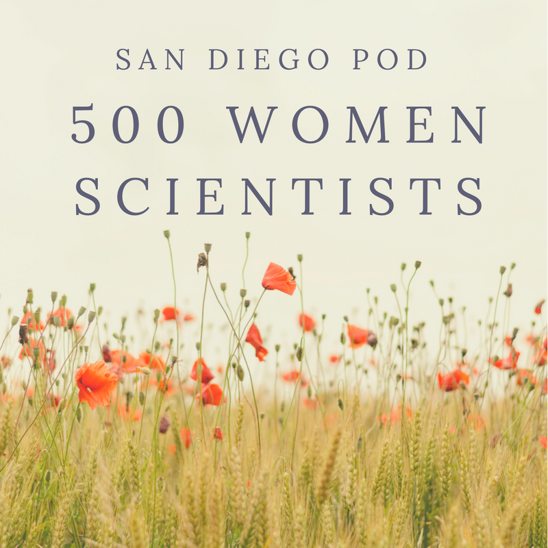 500 Women Scientists San Diego Pod