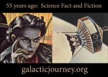 Galactic Journey -- 55 years ago in Science Fact and Fiction